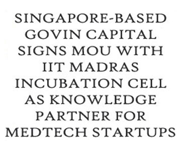 MOU with IIT-Madras Incubation Cell & Affliates for Bio-Entrepreneurial Education.